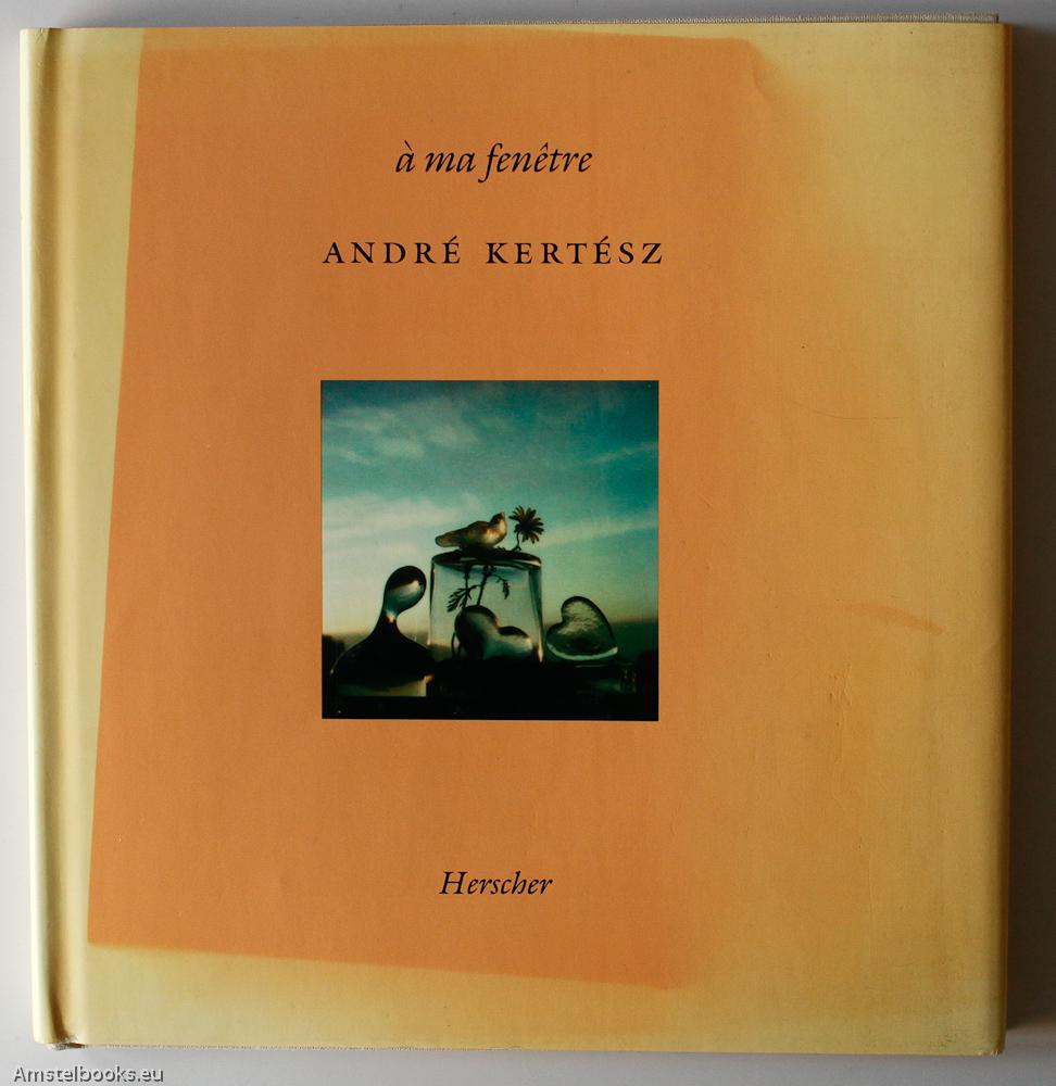KERTESZ, ANDRE - A Ma Fenêtre