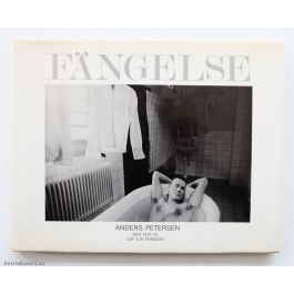 Fängelse,by Anders Petersen