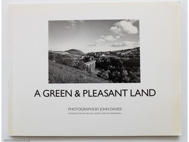A Green and Pleasant Land,by John Davies
