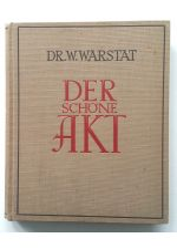 Der schöne Akt,by W. Warstat
