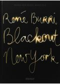 René Burri - Blackout New York