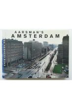 Aarsman's Amsterdam. Foto's & notities