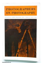 Photographers on Photography: A Critical Anthology