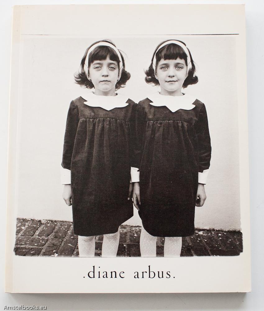 ARBUS, DIANE / ARBUS, DOON - Diane Arbus: An Aperture Monograph